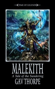 WARHAMMER TIME OF LEGENDS:  MALEKITH by GAV THORPE