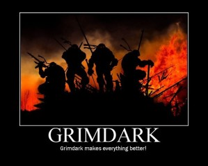 Why Grimdark Isn't For Me!
