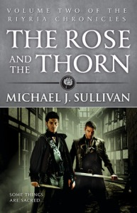 THE ROSE AND THE THORN by MICHAEL SULLIVAN