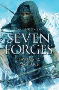 WORLD BUILDING: FELLEIN AND THE SEVEN FORGES  BY JAMES A. MOORE