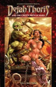 DEJAH THORIS and THE GREEN MEN OF MARS VOLUME 1