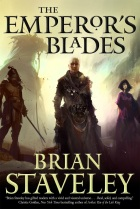 Brian Staveley - The Emperor's Blades