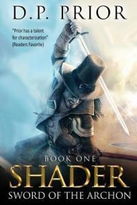 SWORD OF THE ARCHON (SHADER #1) by D.P. PRIOR