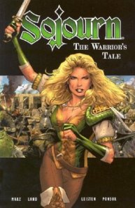 SOJOURN THE WARRIORS TALE