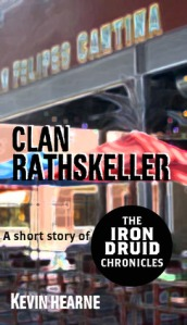 CLAN RATHSKELLER (THE IRON DRUID CHRONICLES #0.5) by KEVIN HEARNE