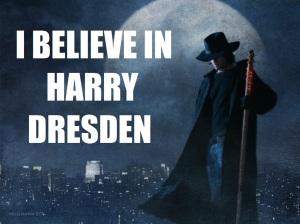 HARRY DRESDEN I BELIEVE