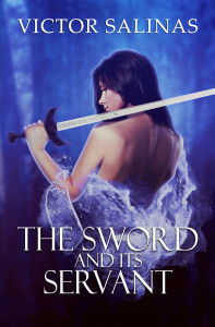 THE SWORD AND ITS SERVANT