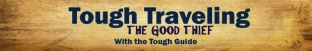 tough-traveling the good thief