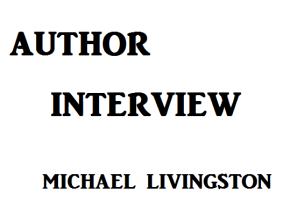 author-interview Michael Livingston