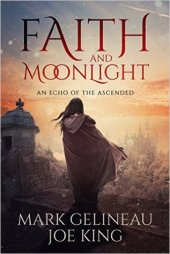 faith and moonlight