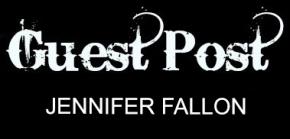 GUEST POST JENNIFER FALLON