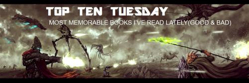 TTT GOOD BAD BOOKS IVE READ LATELY