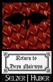 return to bryn mairwyn