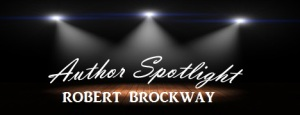 authorspotlight-robert-brockway