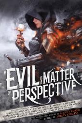evil is a matter