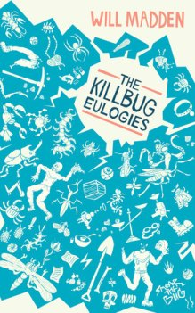 THE KILLBUG EULOGIES