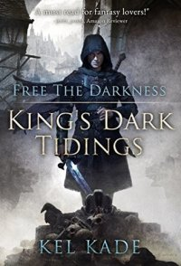 king's dark tidings