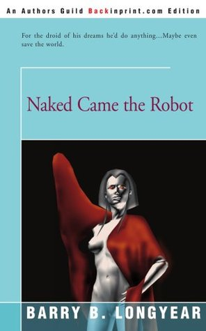 naked came the robot