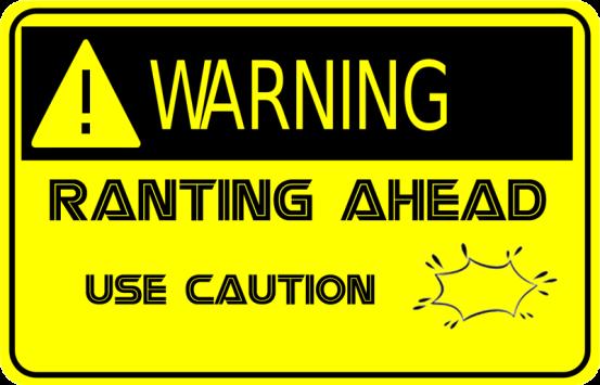 rant-warning